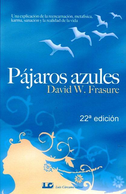 PAJAROS AZULES (NVA. EDICION )