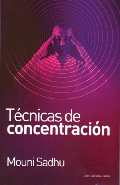 TECNICAS DE CONCENTRACION (NVA.EDICION)
