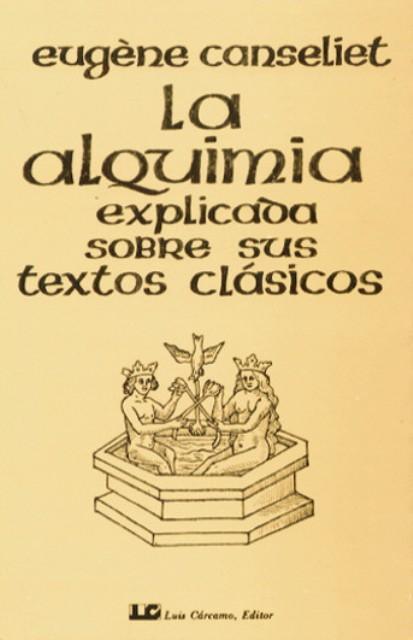 ALQUIMIA EXPLICADA SOBRE SUS TEXTOS (NVA.EDICION)