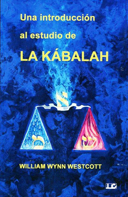 UNA INTRODUCCION AL ESTUDIO DE LA KABALAH