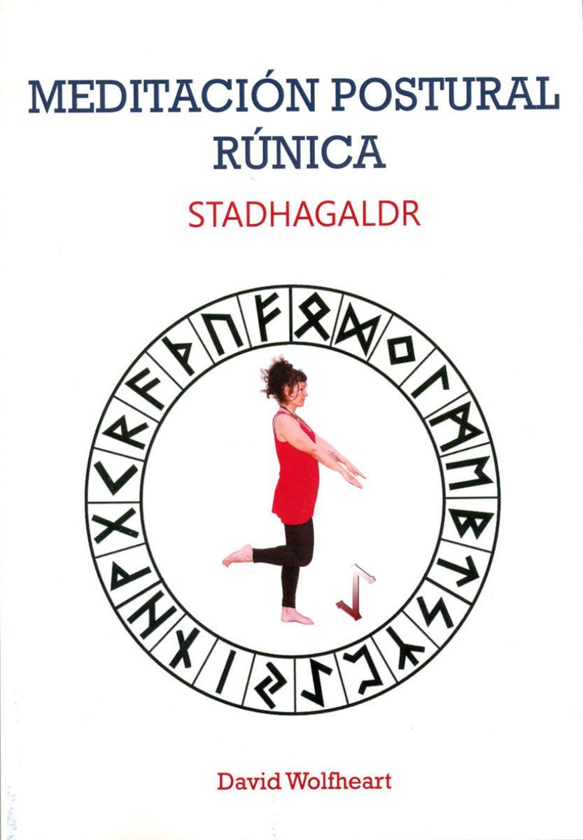 MEDITACION POSTURAL RUNICA - STADHAGALDR