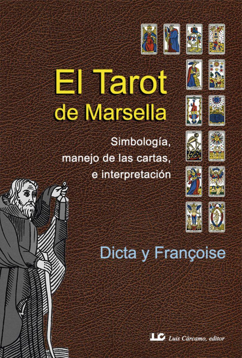 EL TAROT DE MARSELLA (N.E.)