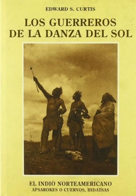 LOS GUERREROS DE LA DANZA DEL SOL