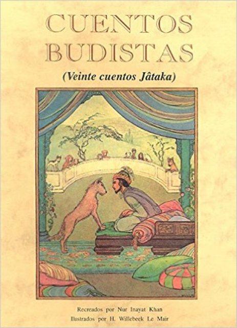 CUENTOS BUDISTAS (VEINTE CUENTOS JATAKA)