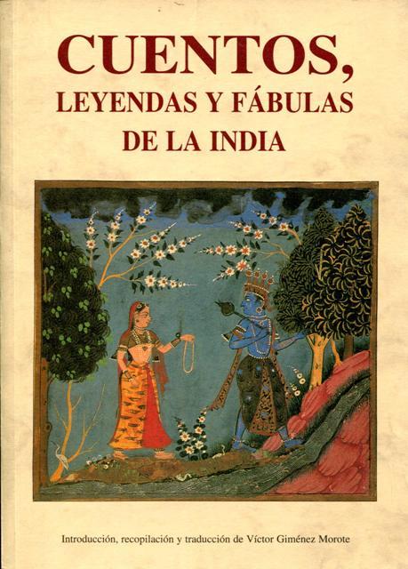 CUENTOS , LEYENDAS Y FABULAS DE LA INDIA