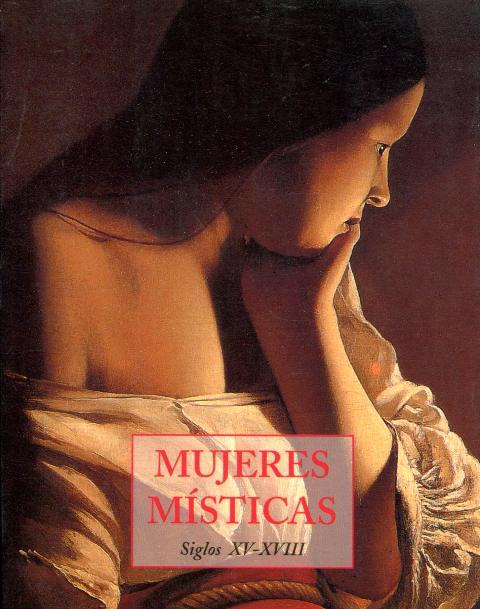 MUJERES MISTICAS SIGLOS XV-XVIII