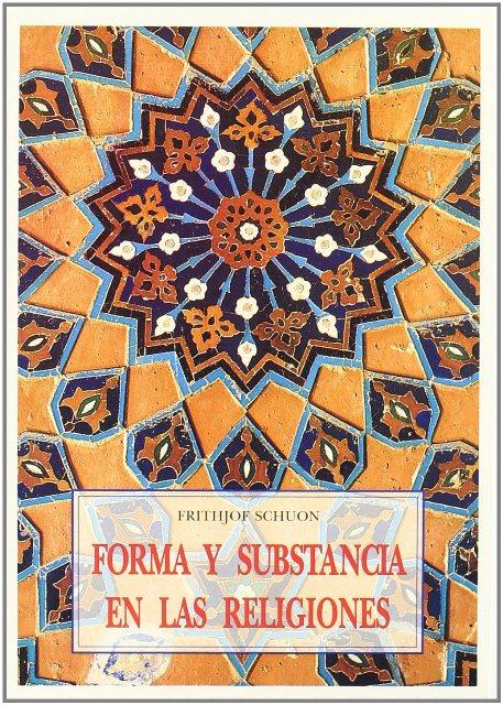 FORMA Y SUBSTANCIA EN LAS RELIGIONES