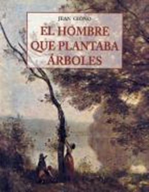 HOMBRE QUE PLANTABA ARBOLES (PLS)