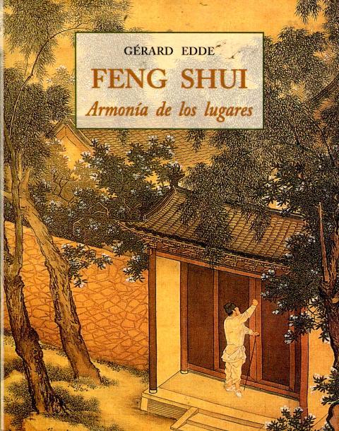 FENG SHUI . ARMONIA DE LOS LUGARES (PLS)