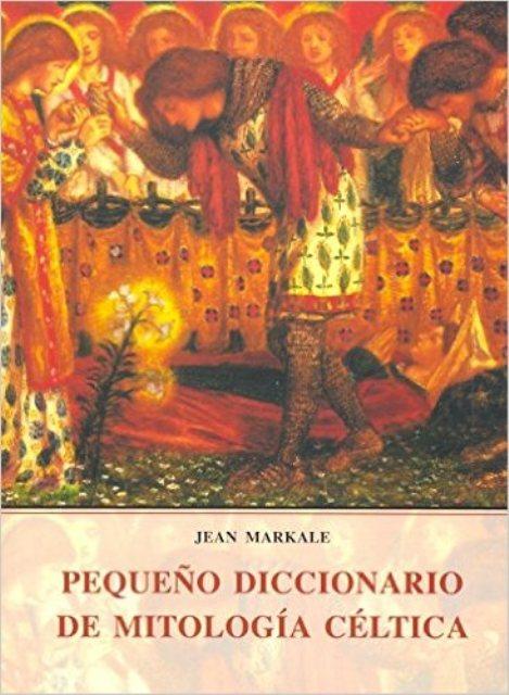MITOLOGIA CELTICA PEQUEÑO DICCIONARIO DE