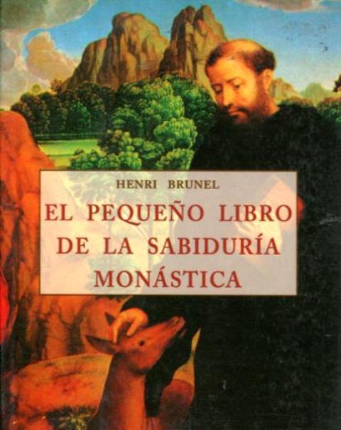 EL PEQUEÑO LIBRO DE LA SABIDURIA MONASTICA (PLS)