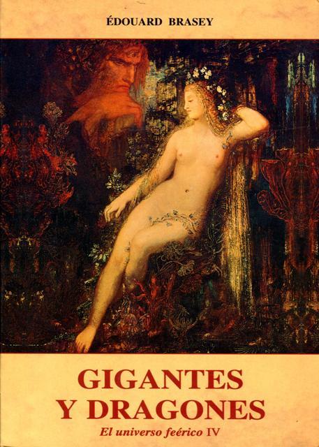 GIGANTES Y DRAGONES . UNIVERSO FEERICO IV