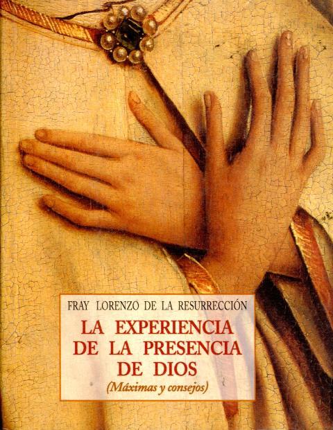 EXPERIENCIA DE LA PRESENCIA DE DIOS (MAXIMAS Y CONSEJOS)
