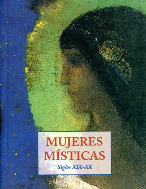 MUJERES MISTICAS SIGLOS XIX-XX