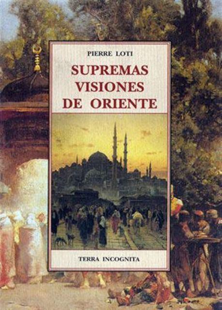 SUPREMAS VISIONES DE ORIENTE