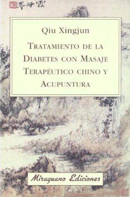 TRATAMIENTO DE LA DIABETES CON MASAJE TERAPÉUTICO CHINO Y ACUPUNTURA