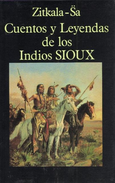 CUENTOS Y LEYENDAS INDIOS SIOUX