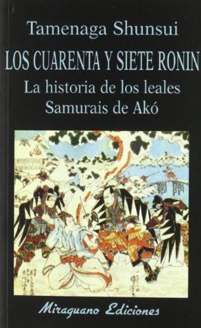 LOS CUARENTA Y SIETE RONIN