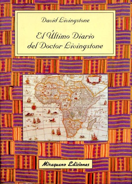 EL ULTIMO DIARIO DEL DOCTOR LIVINGSTONE