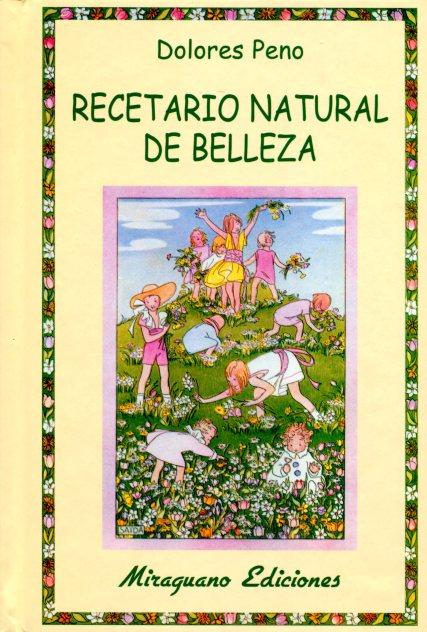 RECETARIO NATURAL DE BELLEZA