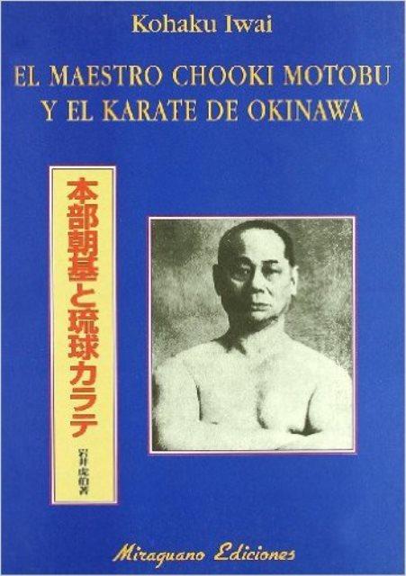 EL MAESTRO CHOOKI MOTOBU Y EL KARATE DE OKINAWA