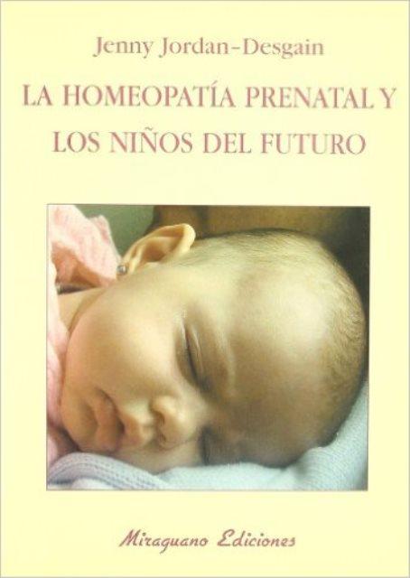 LA HOMEOPATIA PRENATAL Y LOS NIÑOS DEL FUTURO