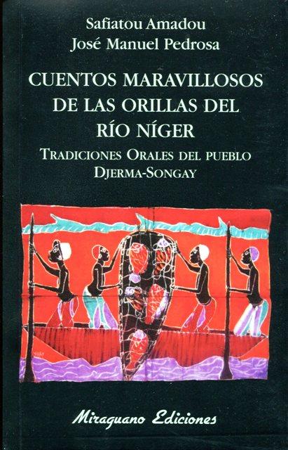 CUENTOS MARAVILLOSOS DE LAS ORILLAS DEL RIO NIGER