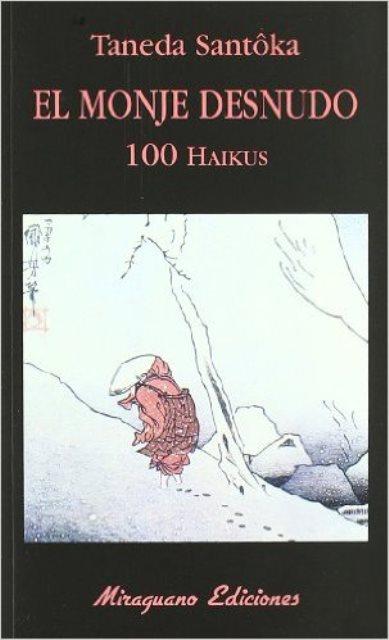 EL MONJE DESNUDO . 100 HAIKUS