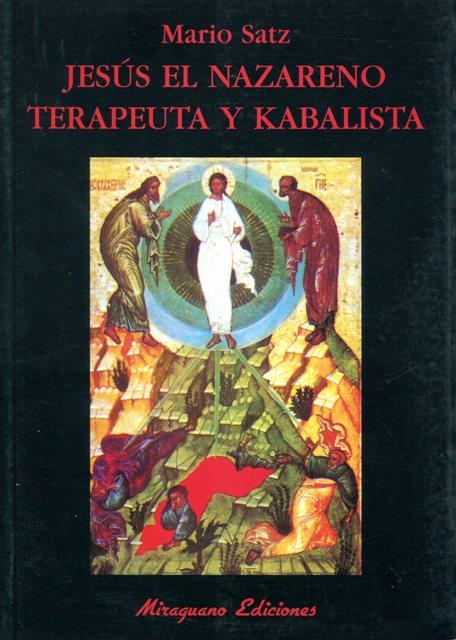 JESUS EL NAZARENO TERAPEUTA Y KABALISTA