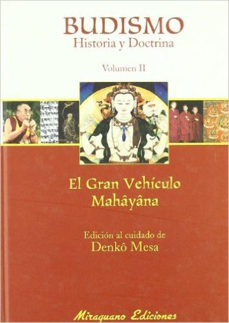 BUDISMO VOL.II HISTORIA Y DOCTRINA - EL GRAN VEHICULO MAHAYANA