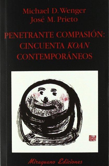 PENETRANTE COMPASION : CINCUENTA KOAN CONTEMPORANEOS