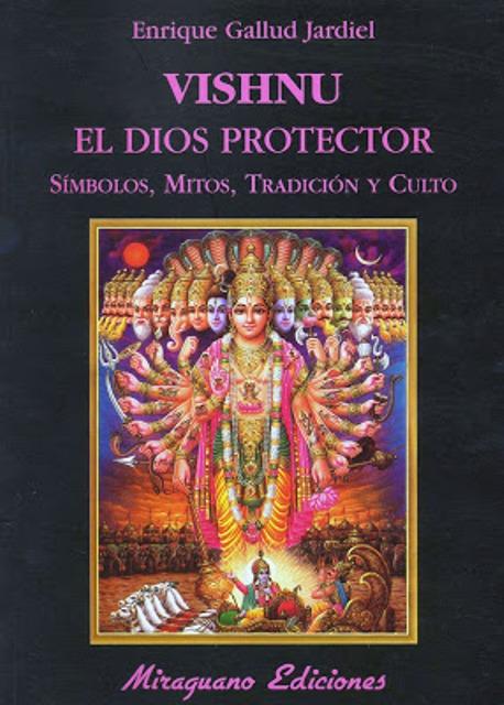 EL DIOS PROTECTOR. VISHNU
