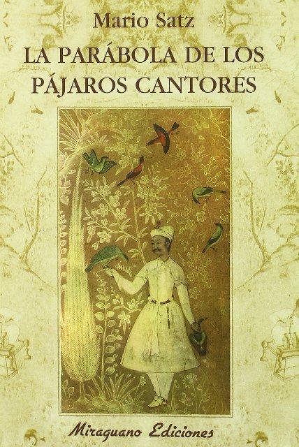 LA PARABOLA DE LOS PAJAROS CANTORES
