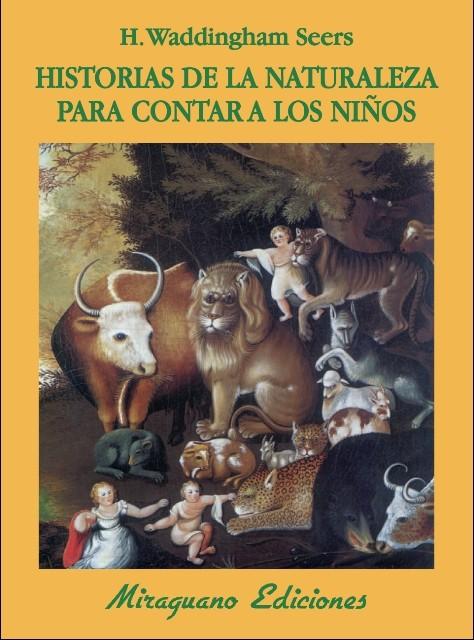 HISTORIAS DE LA NATURALEZ PARA CONTAR A LOS NIÑOS