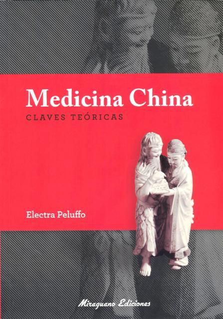 MEDICINA CHINA . CLAVES TEORICAS