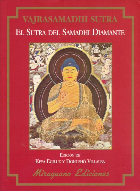 EL SUTRA DEL SAMADHI DIAMANTE - VAJRASAMADHI SUTRA