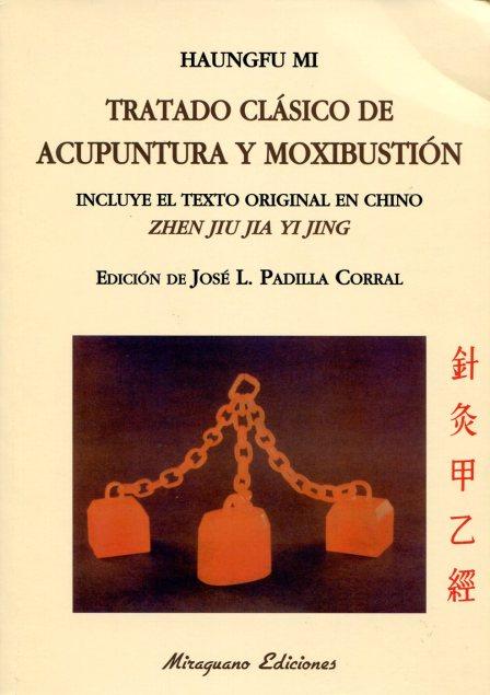 ACUPUNTURA Y MOXIBUSTION TRATADO CLASICO