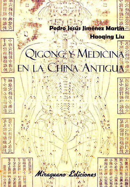 QIGONG Y MEDICINA EN LA CHINA ANTIGUA