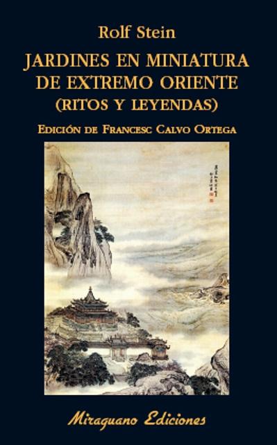 JARDINES EN MINIATURA DE EXTREMO ORIENTE ( RITOS Y LEYENDAS )
