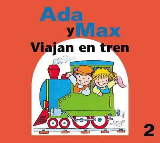 VIAJAN EN TREN ADA Y MAX