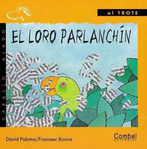 EL LORO PARLANCHIN