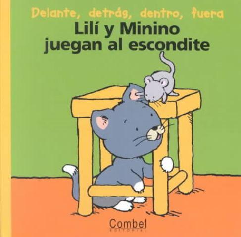 LILI Y MININO JUEGAN AL ESCONDITE . COL. PALABRAS MENUDAS