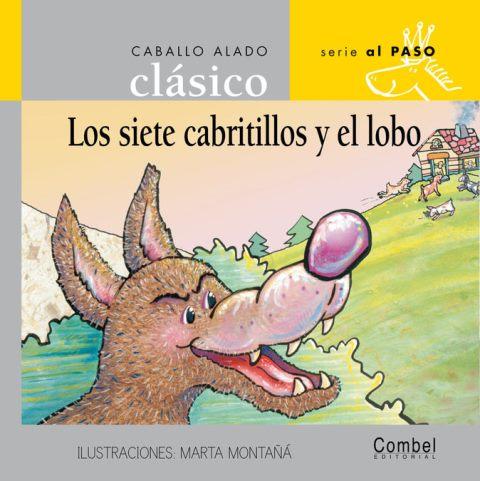 LOS SIETE CABRITILLOS Y EL LOBO . CABALLO ALADO CLASICO