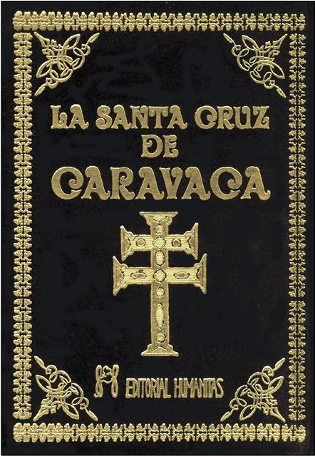 LA SANTA CRUZ DE CARAVACA (T)