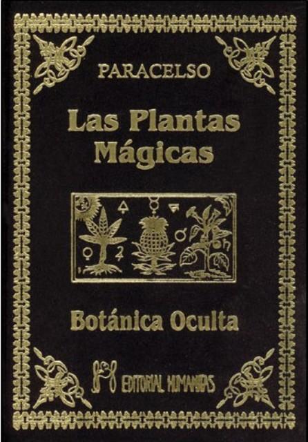 BOTANICA OCULTA . PLANTAS MAGICAS