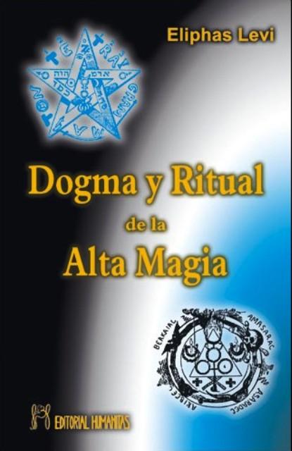 DOGMA (HUM) Y RITUAL DE LA ALTA MAGIA