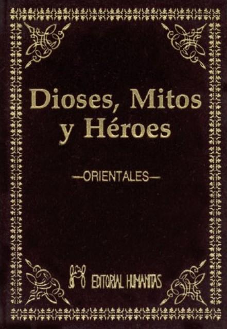 DIOSES MITOS Y HEROES ORIENTALES (T)