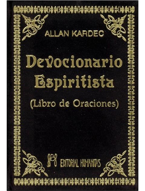 DEVOCIONARIO (T) ESPIRITISTA ( LIBRO DE ORACIONES )