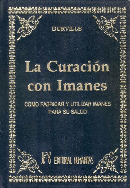 LA CURACION CON IMANES (T)