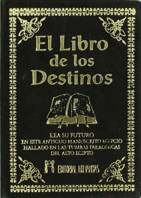 EL LIBRO DE LOS DESTINOS (T)